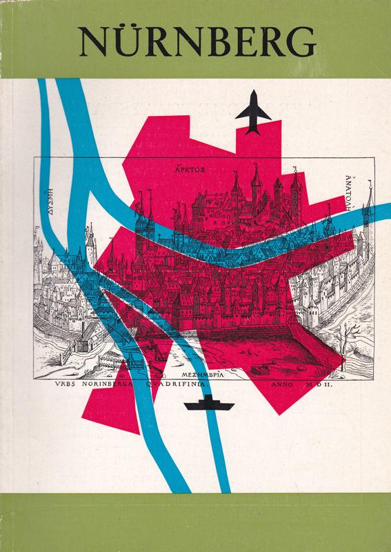 Lang, Bruno (Ed.) Nürnberg, Sonderausgabe der Zeitschrift Bayerland