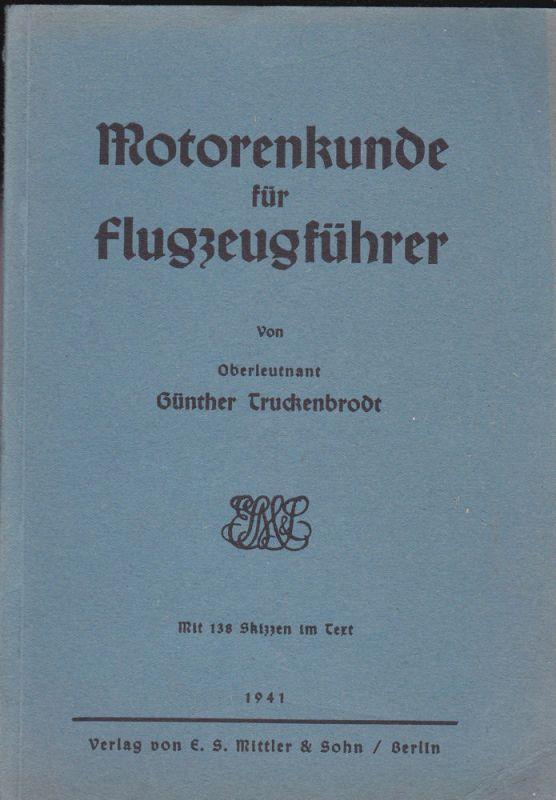 Truckenbrodt, Günther Motorenkunde für Flugzeugführer