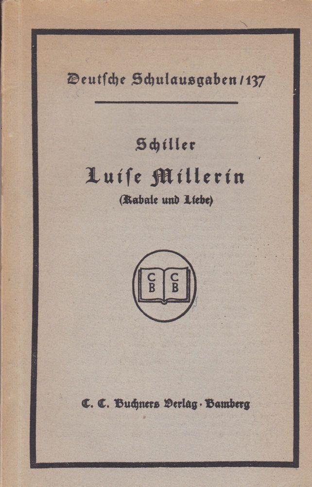 Schiller, Friedrich von Luise Millerin (Kabale und Liebe)