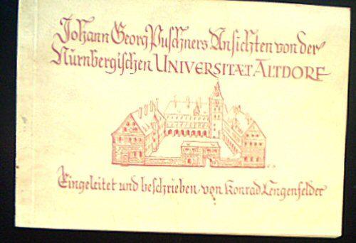 Lengenfelder, Konrad Johann Georg Puschners Ansichten von der Nürnbergischen Universitaet Altdorf
