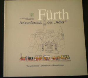 Jockusch, Werner; Fuchs, Johann & Richter, Helmut Fürth, Ankunftsstadt des Adler, 150 Jahre Nahverkehr in Fürth