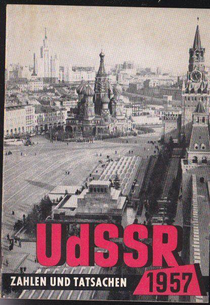 Die Sowietunion Heute UdSSR, Zahlen und Tatsachen 1957