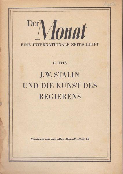 Utis, O JW Stalin und die Kunst des Regierens