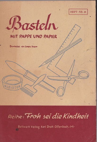Knorr Krailling Lorenz Bearbeitet Von Basteln Mit Pappe Und