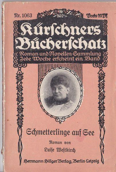 Weltkirch, Luise Schmetterlinge auf See, Roman