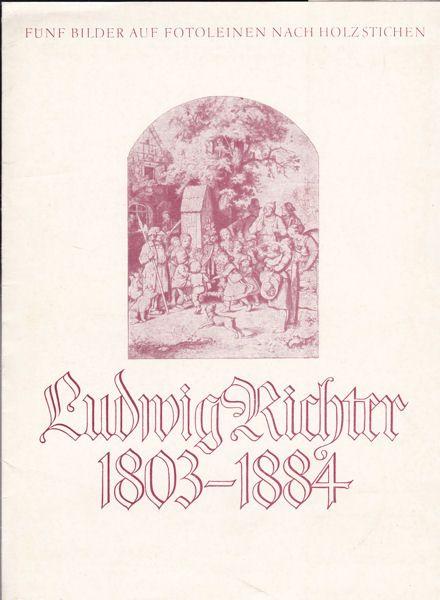 Richter, Ludwig Fünf Bilder auf Fotoleinen nach Holzstichen, Ludwig Richter, 1803-1884