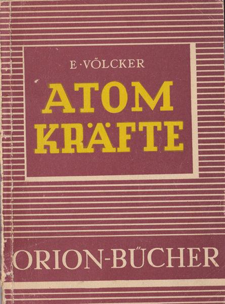 Völcker, Erhard Atomkräfte