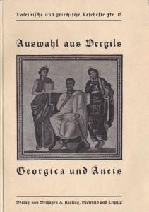 Kurfetz, Alfons (Hrsg.) Auswahl aus Vergils Georgica und Äneis