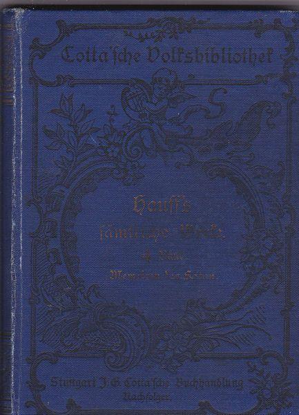 Hauff, Wilhelm Wilhelm Hauffs sämtliche Werke Band 4 (von 6)