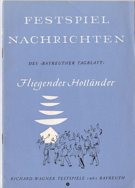 Unknown Fliegender Holländer, Festspiel Nachrichten des Bayreuther Tagblatt, 1961