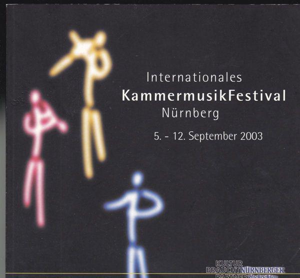 Kerstan, Michael (Ed.) Internationales Kammermusikfestival Nürnberg, 5. - 12. September 2003