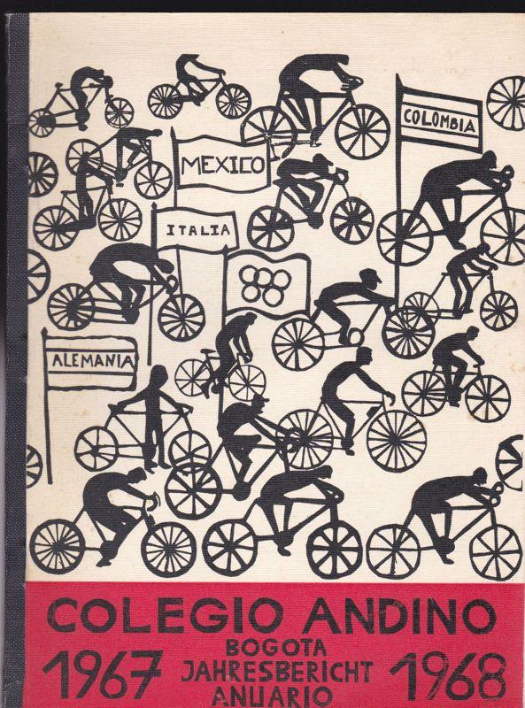 Collegio Andino, Bogota Collegio Andino 1967-1968, Anuario / Deutsche Schule 1967-1968, Jahresbericht