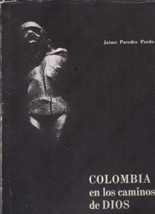 Pardo, Jaime Paredes Colombia en los Caminos de Dios