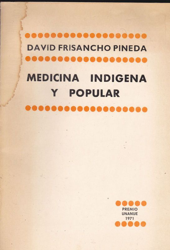 Pineda, David Frisancho Medicina Indigena y Popular