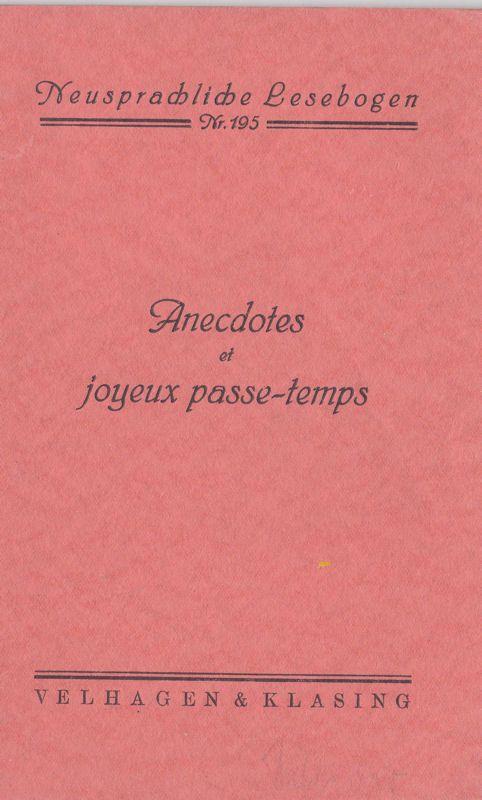 Jahncke, Ernst Anecdotes et Joyeux Passe-Temps, Neusprachliche Lesebogen Nr. 195
