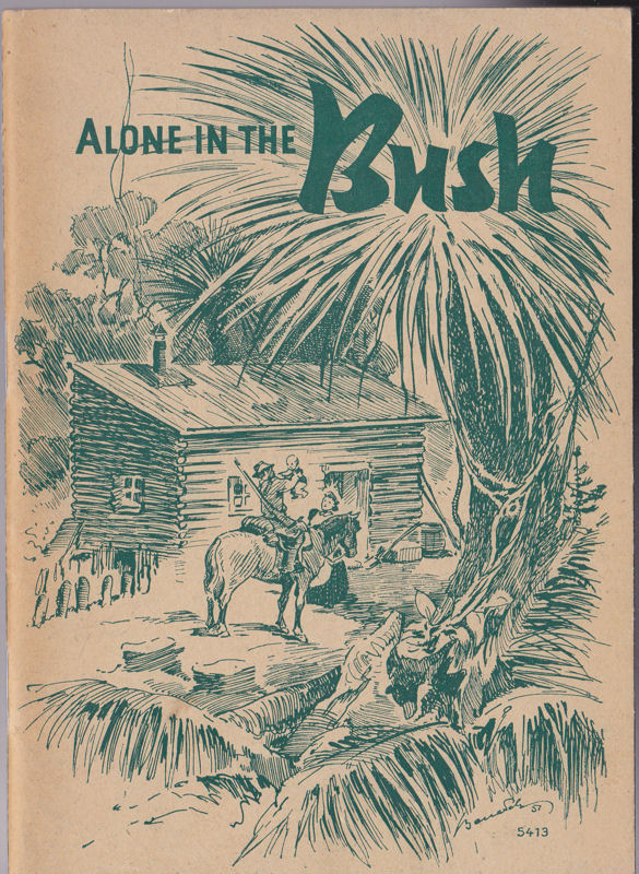 Wittmann, Karl (Hrsg.) Alone in the Bush, Two Stories of Pioneer Life in New Zealand and Australia