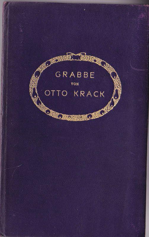 Krack, Otto Grabbe
