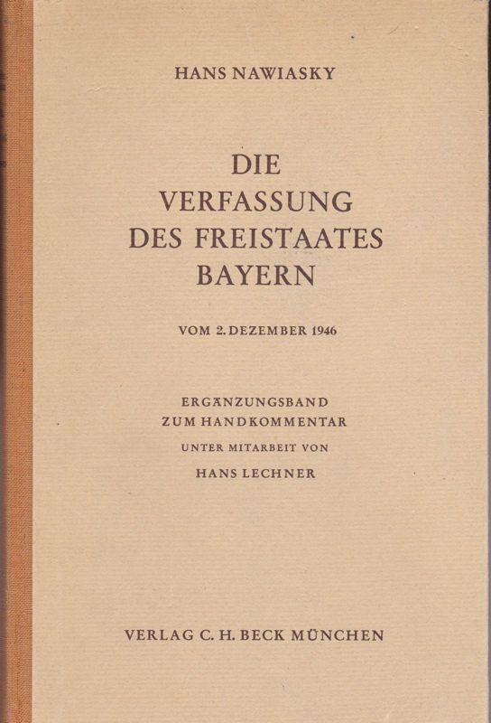 Nawinsky, Hans Die Verfassung des Feistaates Bayern vom 2. Dezember 1946, Ergänzungsband zum Handkommentar 1948 Nawinsky-Leusser