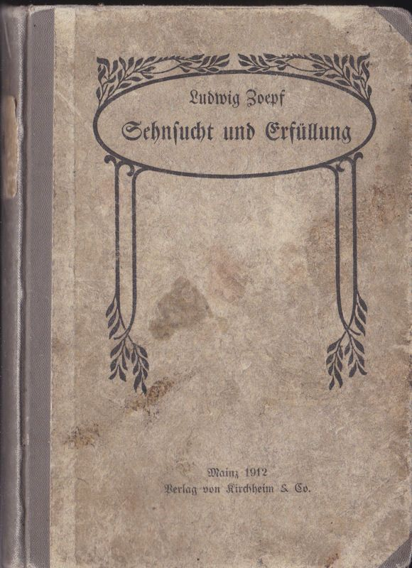 Zoepf, Ludwig Sehnsucht und Erfüllung, Erzählungen, Märchen und Gedichte