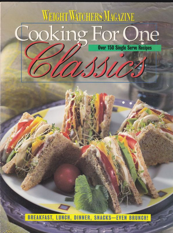 Haiken, Lee (Ed.) Weight Wathers Magazine, Cooking for One Classics, Over 150 Single Serve Recipes