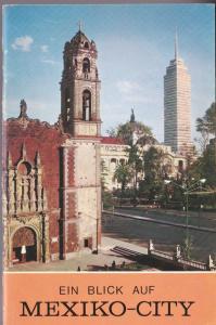 Staatliches Mexikanisches Fremdenverkehrsbüro Ein Blick auf Mexiko-City, Stadt der Freundschaft