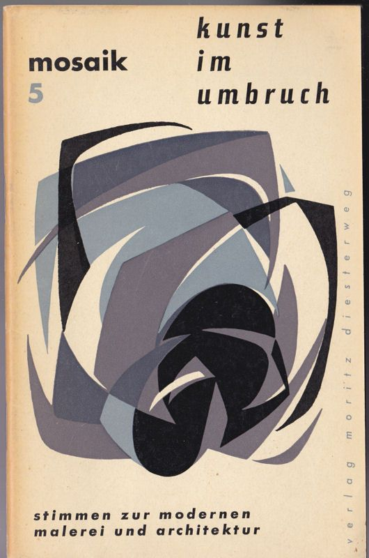 Diesterweg Verlag Mosaik 5, Kunst im Umbruch, Stimmen zur modernen Malerei und Architektur