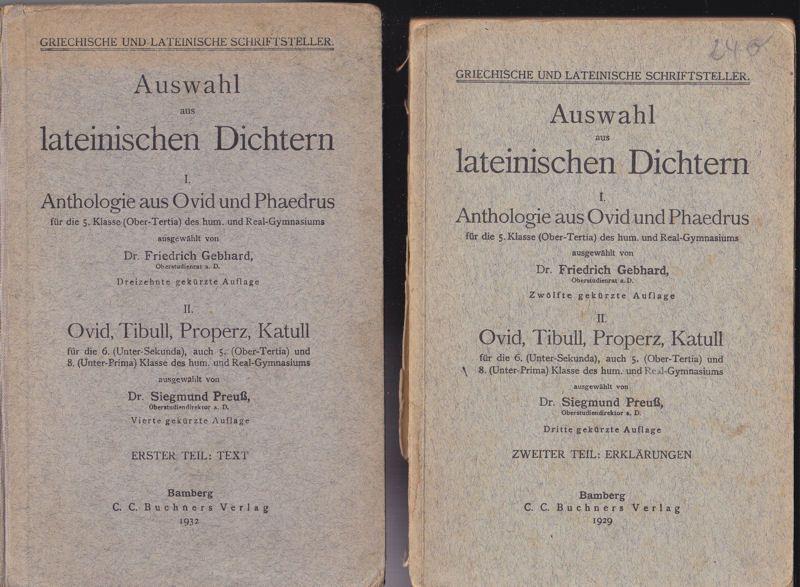 Gebhard, Friedrich & Preuß, Siegmund (Eds.) Auswahl aus lateinischen Dichtern 1. und 2. Teil, Anthologie aus Ovid und Phaedrus für die 5. Klasse des hum. und Real-Gymnasiums
