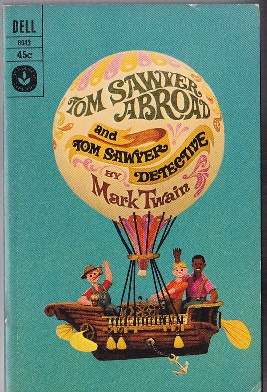 Twain, Mark Tom Sawyer Abroad and Tom Sawyer the Detective