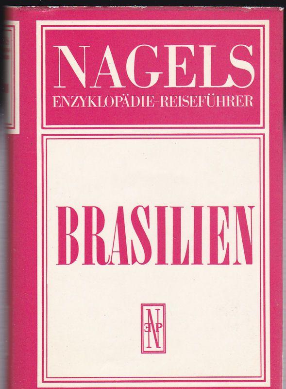 Cau, Jean & Bost, Jacques (Text) Nagels Enzyklopädie Reiseführer, Brasilien