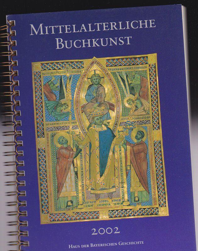Haus der Bayerischen Geschichte Mittelalterliche Buchkunst, Für irdischen Ruhm und himmlischen Lohn, Buchherstellung im Mittelalter