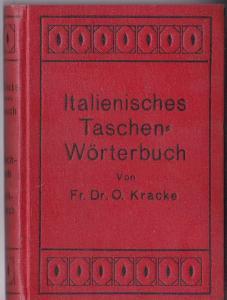 Kracke, O Neues Taschenwörterbuch Italienisch-Deutsch und Deutsch-Italienisch, Mit Aussprache