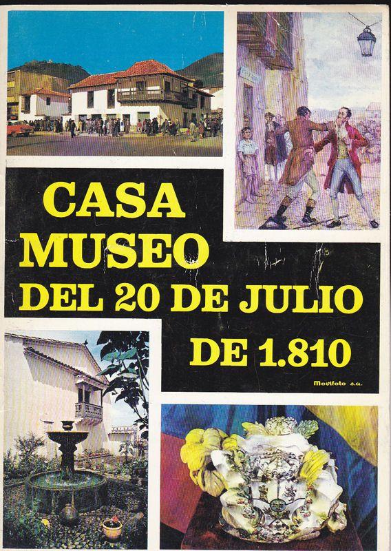 Casa Museo del 20 de Julio Casa Museo del 20 de Julio de 1.810