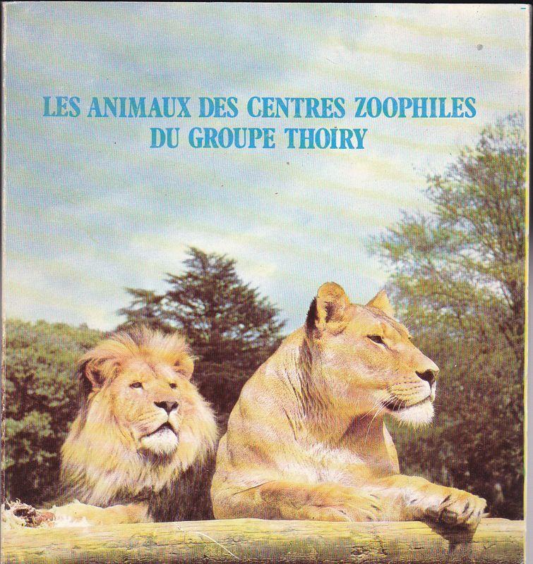 Panouse, Vicome de La Les Centres Zoophiles du Groupe Thoiry, Le Chateau de Thoiry et ses Animaus, La Reserve Africine de Sigean, Le Safari-Parc du Haut-Vivarais