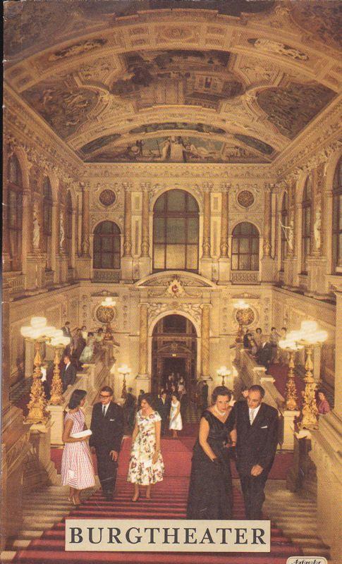Glüclsmann, Joseph & Schönfeldt, Christl (Eds.) Burgtheater (Fr. 10.6.1960), Der Schwierige, Lustspiel in drei Akten von Hugo von Hofmannsthal