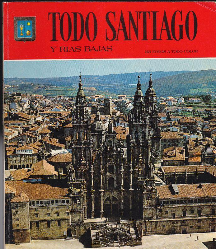 Editorial Escudo de Oro Todo Santiago y Rias Bajas