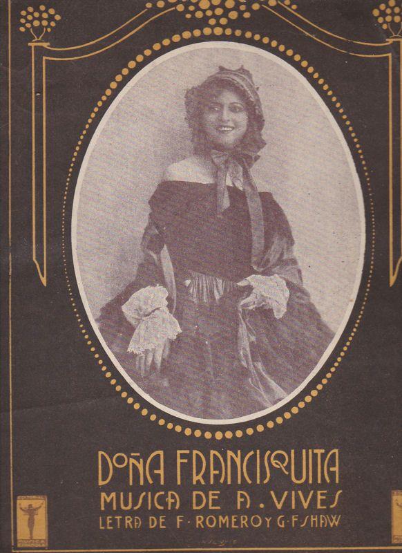 Vives, A (Musica) Dona Francisquita, No. 14a, Cancion del Marabu-Bolero Gitano
