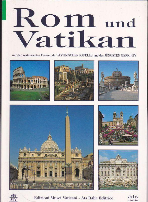Listri, Pier Francesco (Text) Rom und Vatikan, Mit den restaurierten Fresken der Sixtinischen Kapelle und des Jüngsten Gerichts