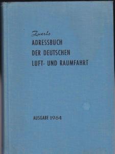 Zuerl, Walter Zuerls Adressbuch der Deutschen Luft- und Raumfahrt, Ausgabe 1964