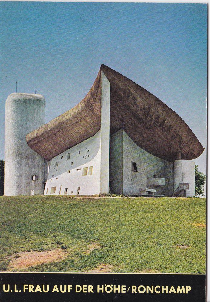 Rolle-Reddat, Rene Wallfahrtskirche Unsere Liebe Frau auf der Höhe in Ronchamp