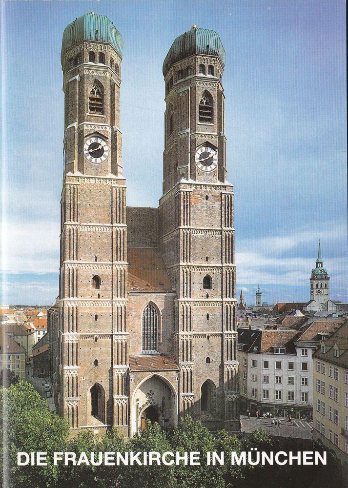 Ramisch, Hans Die Frauenkirche in München, Metropolitankirche zu unserer lieben Frau in München
