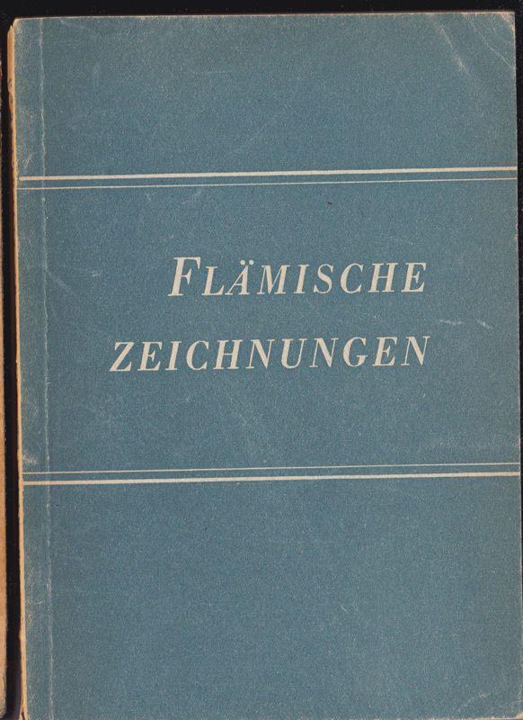Winkler, Friedrich Flämische Zeichnungen