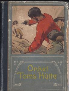 Beecher-Stowe, Harriet (bearbeitet für die Jugend von Gerog Paysen Petersen) Onkel Toms Hütte