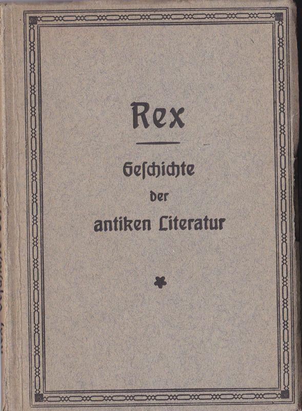 Rex, Erwin Geschichte der griechischen und römischen Literatur, Ein Abriss
