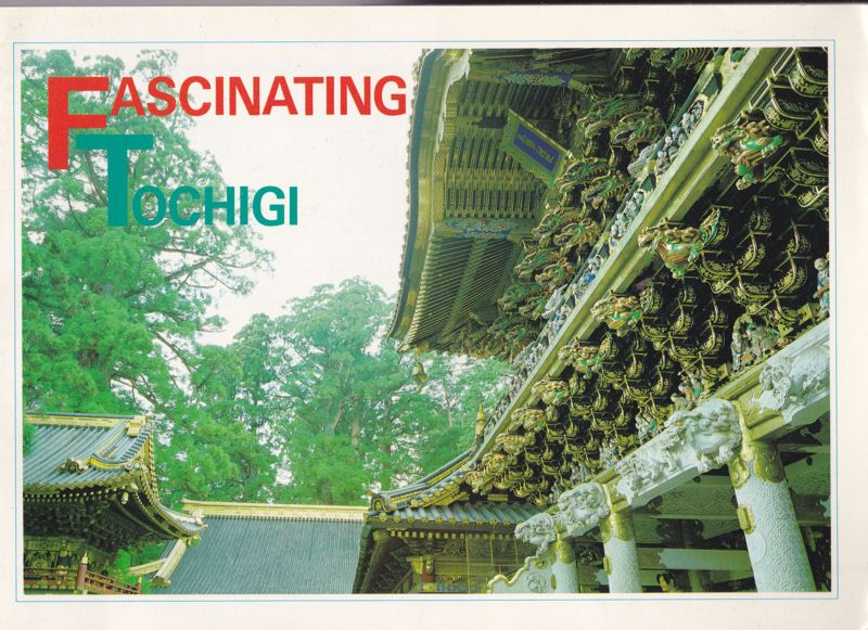 Tourist Section, Tochigi Prefectural Government Fascinating Tochigi