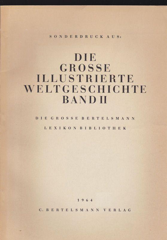 C Bertelsmann Verlag Weltgeschichte 1945-1963, Sonderdruck aus: Die grosse illustrierte Weltgeschichte Band 2