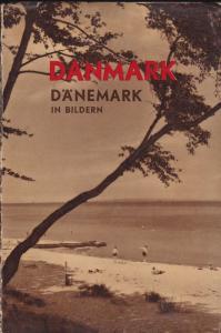 Kirkeby, Anker (Vorwort) & Dumreicher, Carl (Text) Dänemark in Bildern