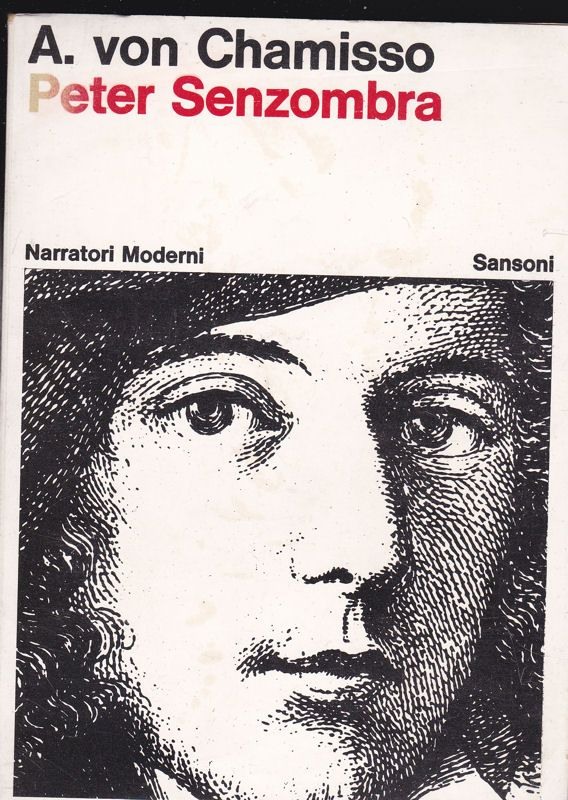 Chamisso, Adelbert von Peter Senzombra (Italian language edition)