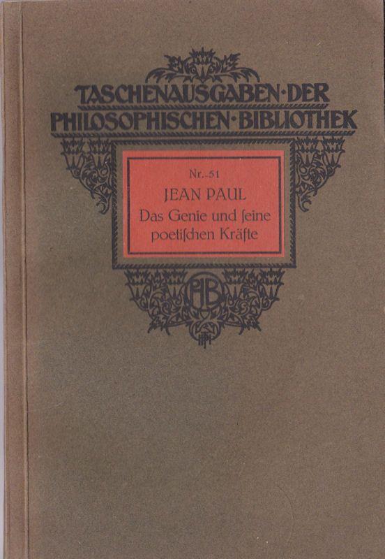 Jean Paul Das Genie und seine poetischen Kräfte