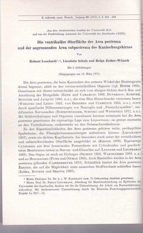 Leonhardt, Helmut, Schulz, Lieselotte & Zuther-Witzsch, Helga Die ventrikuläre Oberfläche der Area postrema und der angrenzenden Area subpostrema des Kaninchengehirnes