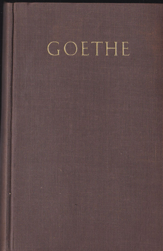 Goethe, Johann Wolfgang von Romane, 2. Band von Goethes Werke in zwei Bänden